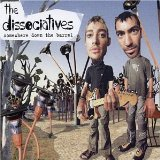 The Dissociatives - Somewhere Down The Barrel