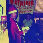 Batrider - Why Can't We Be Together