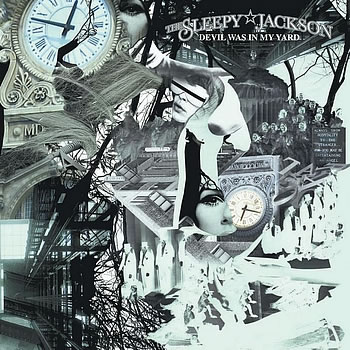 The Sleepy Jackson - Devil Was In My Yard