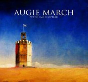 Augie March - Watch Me Disappear