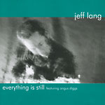 Jeff Lang - Everything Is Still (Promotional EP)