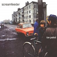 Screamfeeder - Ice Patrol