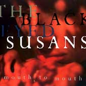 The Blackeyed Susans - Mouth To Mouth