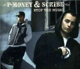 Scribe - Stop The Music