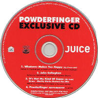 Powderfinger - Juice - Powderfinger Exclusive CD