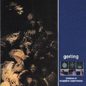 Gerling - Children Of Telepathic Experiences