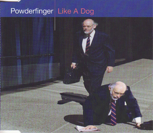 Powderfinger - Like A Dog