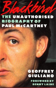 Paul McCartney - Blackbird: The Unauthorised Biography Of Paul McCartney
