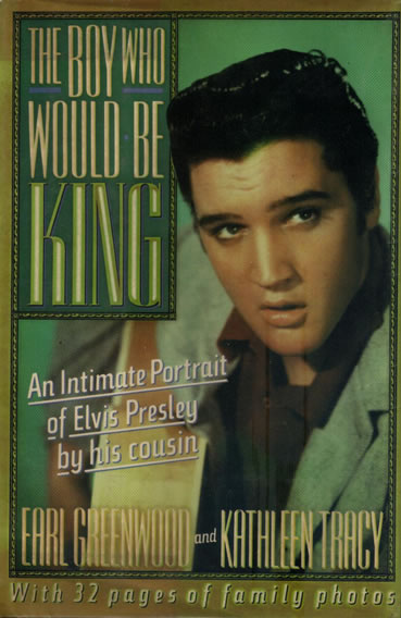 Elvis Presley - The Boy Who Would Be King