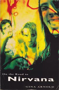 Nirvana - On The Road To Nirvana