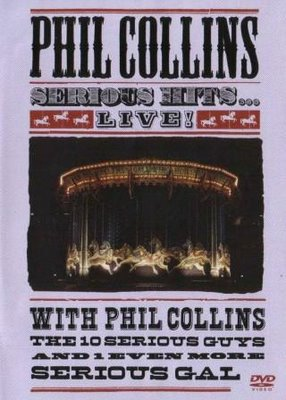 Phil Collins - Serious Hits...Live! In Berlin