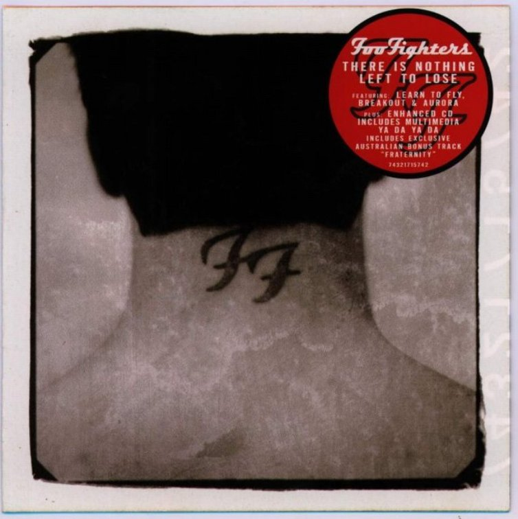 Foo Fighters - There Is Nothing Left to Lose (Aus Limited Edition)