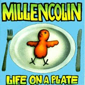 Millencolin - Life On A Plate