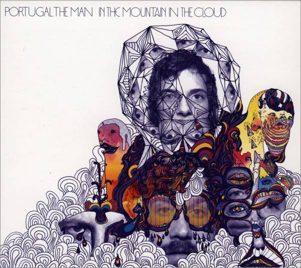 Portugal The Man - In The Mountain In The Cloud