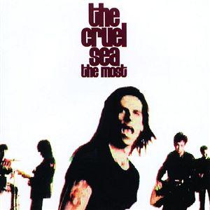 The Cruel Sea - The Most
