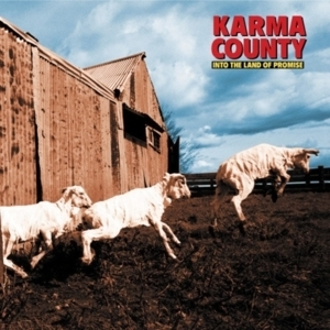 Karma County - Into The Land Of Promise