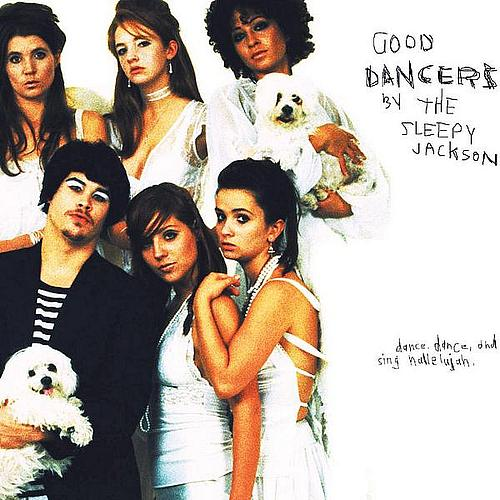 The Sleepy Jackson - Good Dancers