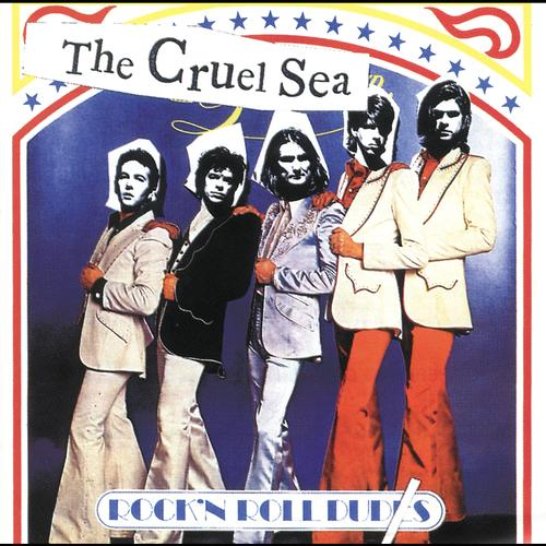 The Cruel Sea - Rock'n Roll Duds