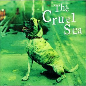 The Cruel Sea - Three Legged Dog (Bonus Disc)