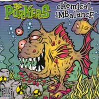 The Porkers - Chemical Imbalance