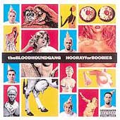 The Bloodhound Gang - Hooray For Boobies