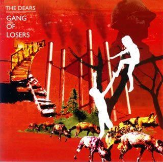 The Dears - Gang Of Losers