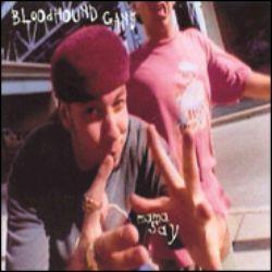 The Bloodhound Gang - Mama Say