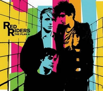 Red Riders - The Plan A