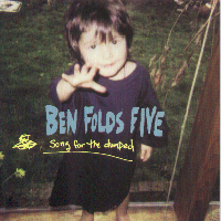 Ben Folds Five - Song For The Dumped