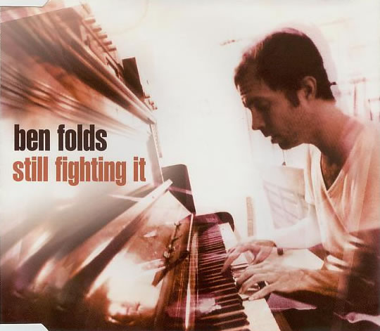 Ben Folds - Still Fighting It