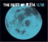 R.E.M. - The Best Of R.E.M. - In Time 1988-2003