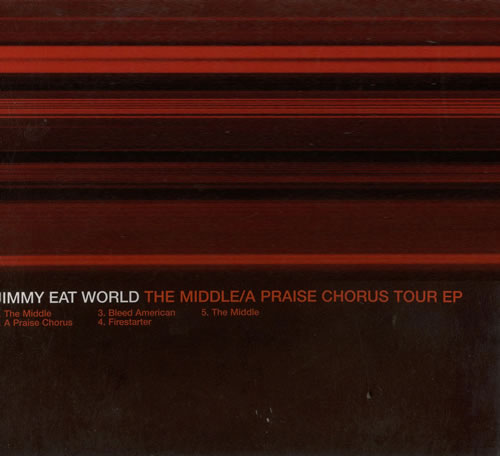 Jimmy Eat World - The Middle / A Praise Chorus Tour EP