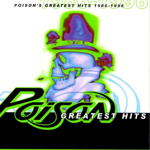 Poison - Poison's Greatest Hits 1986-1996