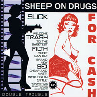 Sheep On Drugs - Double Trouble