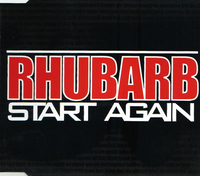 Rhubarb - Start Again