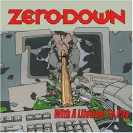 Zero Down - With A lifetime To Pay