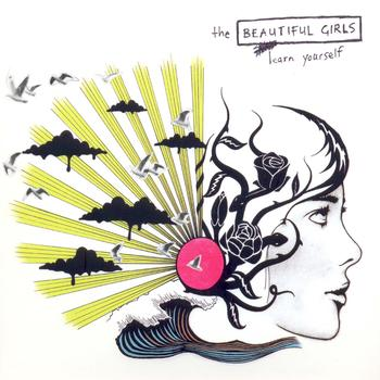 The Beautiful Girls - Learn Yourself