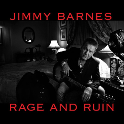 Jimmy Barnes - Rage And Ruin