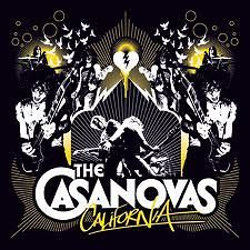 The Casanovas - California