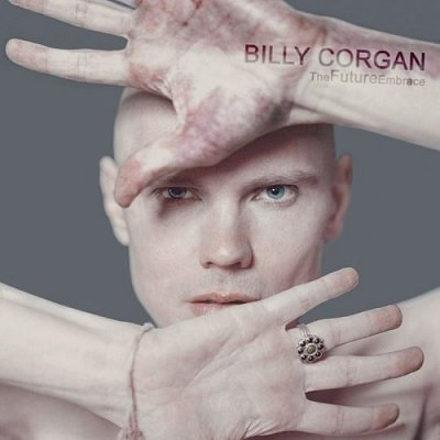 Billy Corgan - The Future Embrace