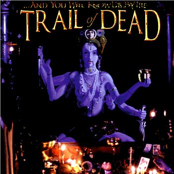 And You Will Know Us By The Trail Of Dead - Madonna