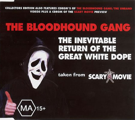 The Bloodhound Gang - The Inevitable Return Of The Great White Dope