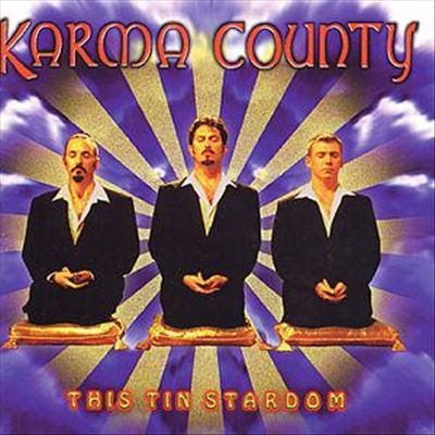 Karma County - This Tin Stardom