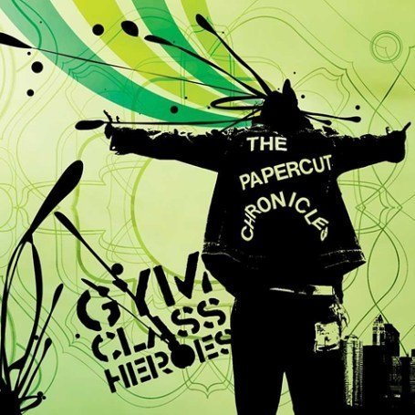 Gym Class Heroes - The Papercut Chronicles
