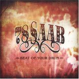 78 Saab - Beat Of Your Drum