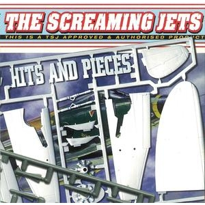 The Screaming Jets - Hits And Pieces