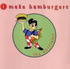 The Whitlams - I Make Hamburgers