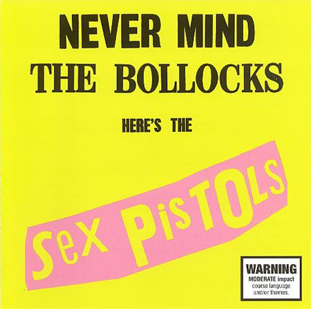 Sex Pistols - Never Mind The Bollocks, Here's The Sex Pistols  (Re-release