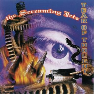 The Screaming Jets - Tear Of Thought
