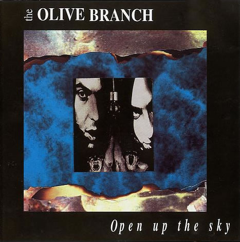 The Olive Branch - Open Up The Sky